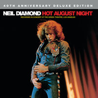 Hot August Night — Neil Diamond