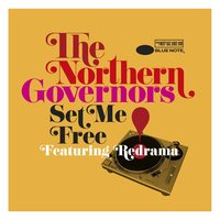 Set Me Free (feat. Redrama) — Redrama, The Northern Governors