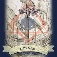 Navigator — Kitty Wells