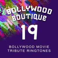 Bollywood Movie Tribute Ringtones #19 — Bollywood Boutique