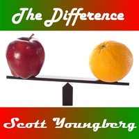 The Difference — Scott Youngberg