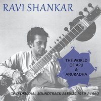 The World of Apu / Anuradha — Ravi Shankar
