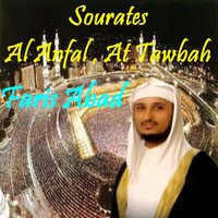 Sourates Al Anfal , At Tawbah — Faris Abad