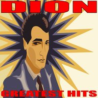 Greatest Hits — Dion