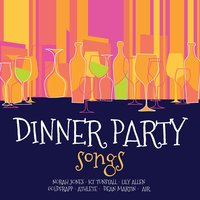 Dinner Party Songs — сборник