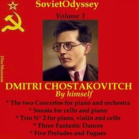 Chostakovitch By Himself — André Cluytens, Dimitri Chostakovich, Давид Ойстрах, Ludovic Vaillant, Daniel Shafran