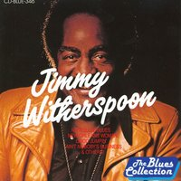 Jimmy Witherspoon — Jimmy Witherspoon