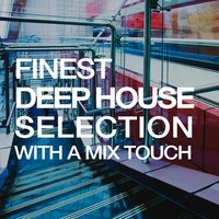 Finest Deep House Selection — сборник