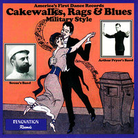 Cakewalks, Rags and Blues - Military Style — сборник