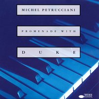 Promenade With Duke — Michel Petrucciani