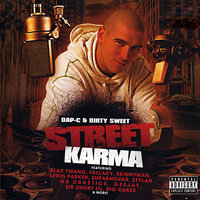 Street Karma — Dirty Sweet, Dap-C