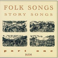 Folk Songs - Story Songs - Part 1 — Robert White, Brian Gulland, Robert White|Brian Gulland