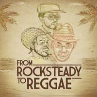 From Rocksteady to Reggae — Dennis Brown