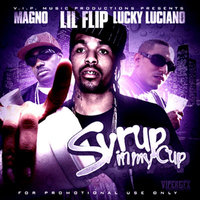 Syrup In My Cup - Single — Lil Flip