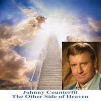 The Other Side of Heaven — Johnny Counterfit