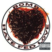 Hate Fed Love — Bomb