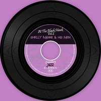 At The Black Hawk Vol.2 — Shelly Manne & His Men, Shelly Manne, Shelly Manne & His Men, Shelly Manne