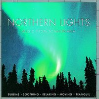 Northern Lights - Music From Scandinavia — Northern Lights - Music From Scandinavia
