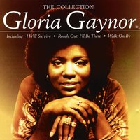 The Collection — Gloria Gaynor