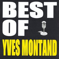 Best of Yves Montand — Yves Montand