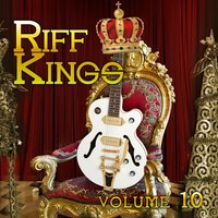 Riff Kings, Vol. 10 — сборник