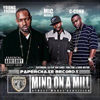 Mind On A Mill — Young Tician, Mic Menace, C-Conn