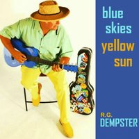 Blue Skies, Yellow Sun — R.G. Dempster