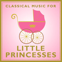Classical Music For Little Princesses — сборник
