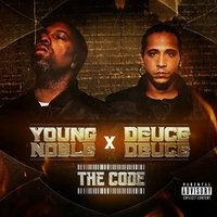 The Code — Young Noble, Deuce Deuce
