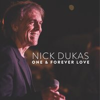 One & Forever Love — Nick Dukas