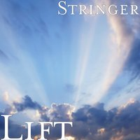 Lift — Stringer, Shattered Vessels