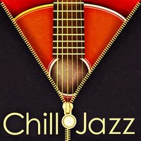 Chill Jazz (Royalty Free Music for Restaurant, Wine Bar and Lounge) — Restaurant Music Songs Band