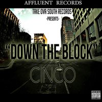 Down the Block — Cinco