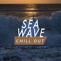 Sea Wave Chill Out — Beach Sounds 2016