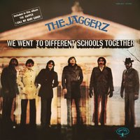We Went to Different Schools Together — The Jaggerz