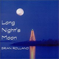 Long Night's Moon — Brian Rolland