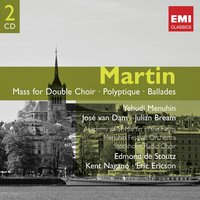 Martin: Orchestral, Choral & Vocal Works etc. — Sir Neville Marriner, Martin: Orchestral, Choral & Vocal Works etc.