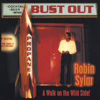 Bust Out — Robin Sylar