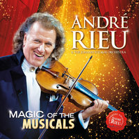 Magic Of The Musicals — André Rieu