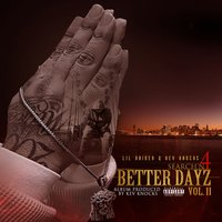 Search'n 4 Better Dayz Vol. II — Lil' Raider, Kev Knocks