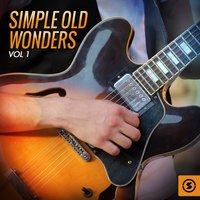 Simple Old Wonders, Vol. 1 — сборник