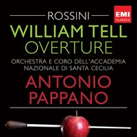 Rossini: William Tell Overture — Antonio Pappano, Diabolikus, Джоаккино Россини
