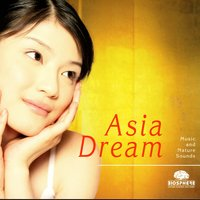 Asia Dream — Relaxation - Ambient