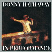 In Performance — Donny Hathaway