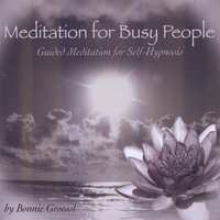 Meditation For Busy People — Bonnie Groessl