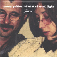Chariot Of Astral Light — Tommy Peltier feat. Judee Sill