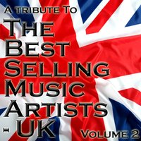 A Tribute To The Best Selling Music Artists UK Volume 2 — The Academy Allstars