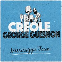 Mississippi Town — Creole George Guesnon