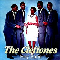 Hey Babe — The Cleftones