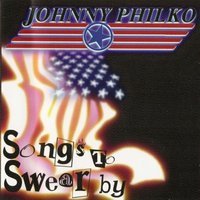 Songs To Swear By — Johnny Philko